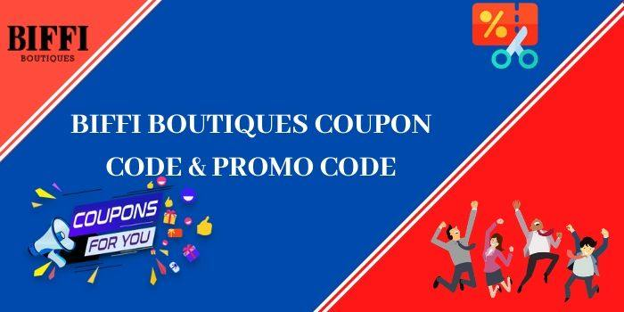 Biffi Boutique Coupon Code